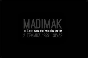 [2 Temmuz 1993 | Sivas, Madımak Otel'de 35 can faşistler tarafından hunharca katledildi]